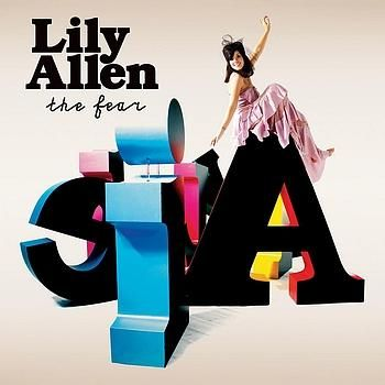 """Lily Allen: """"The Fear"""""""