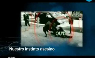 Redes: Nuestro instinto asesino