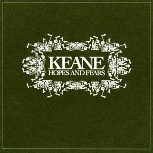 Keane: Hopes And Fears (2004). Una pequeña joya.